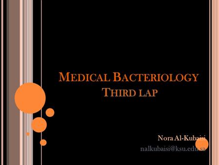 Nora Al-Kubaisi Gram's +ve Cocci Irregular Clusters Tetrads Chains or Pairs Staphylococci Micrococci Streptococci.