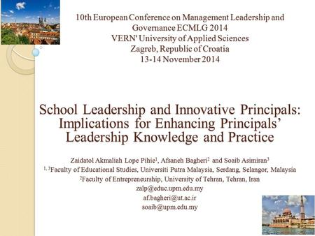 10th European Conference on Management Leadership and Governance ECMLG 2014 VERN' University of Applied Sciences Zagreb, Republic of Croatia 13-14 November.