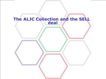 What is ALJC Turkey Relaunch Our proposal The ALJC Collection and the SELL deal.