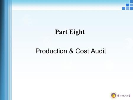 Part Eight Production & Cost Audit. Structure of Seminar 1. Inventory 2. Payroll.