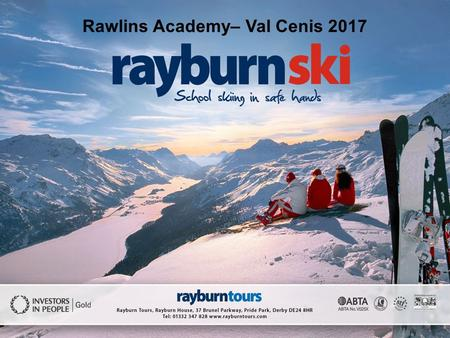 Rawlins Academy– Val Cenis 2017. Val Cenis Val Cenis by Night.