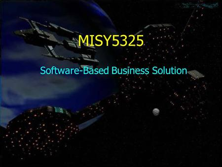 MISY5325 Software-Based Business Solution. About Me Name: Chuleeporn Changchit Professor Chang-Chit Professor Chu-Lee-Porn Professor Nikki.