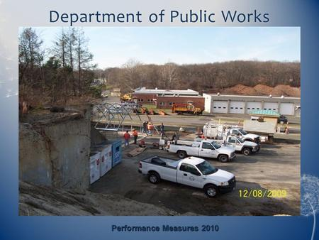 Department of Public WorksDepartment of Public Works Performance Measures 2010.
