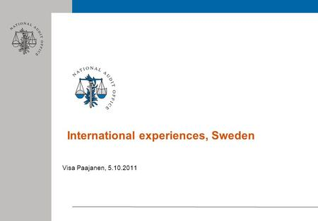 International experiences, Sweden Visa Paajanen, 5.10.2011.