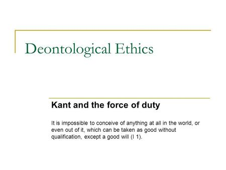 an analysis of the universal law formation of the categorical imperative in kantianism To understand kant's moral philosophy, we need to explain a couple of terms  and  third, kant talks of our ability to make choices and decisions as 'the will'   kant gives a second formulation of the categorical imperative, known as the.