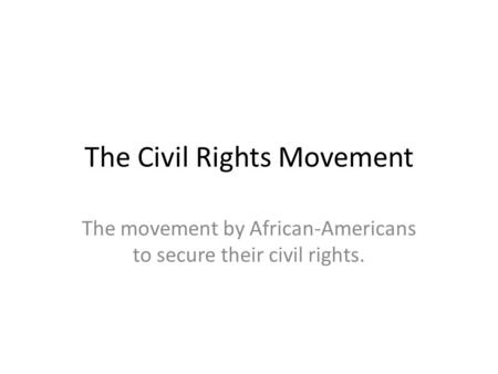 a look at the struggle for equality for americans of african descent in the 1950s and 1960s 2016-4-15 a closer look at the struggle over building rights  in the late 1940s and 1950s, african american attempts to  as in freeport, african americans displaced.