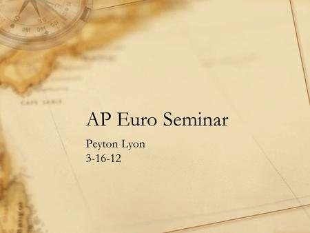 AP Euro Seminar Peyton Lyon 3-16-12. MY PROMPT Analyze the common political and economic problems facing western European nations in the period 1945-1960.
