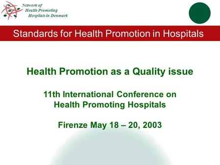 Health Promotion as a Quality issue