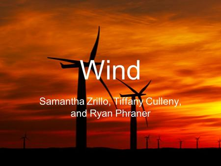 Wind Samantha Zrillo, Tiffany Culleny, and Ryan Phraner.