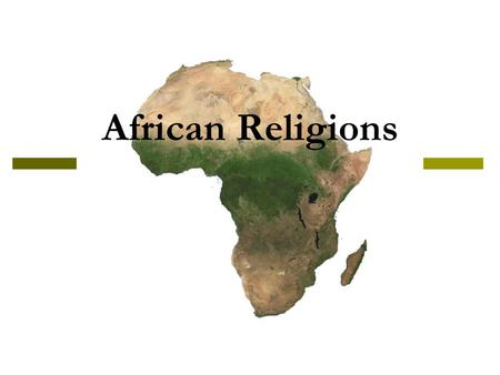 African Religions. Native Religions  Most African religions have a belief in a high god.  This high god is distant, retired, and uninvolved.