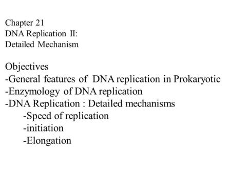 -General features of DNA replication in Prokaryotic