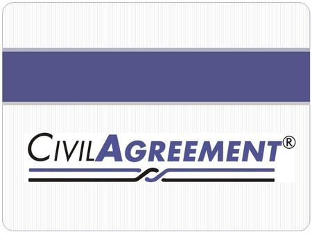 What CivilAgreement ® does: The goal of CivilAgreement ® Mediation Services, Inc., [CAMS] is to make the transition into separateness for disputing parties.