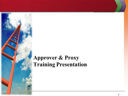 Approver & Proxy Training Presentation 1. Login At Pipeline MT   2.