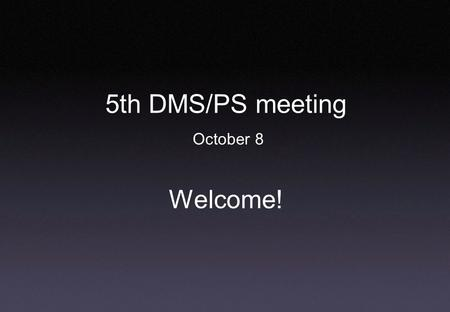 5th DMS/PS meeting October 8 Welcome!. 08-10-04DMS - Paris meeting 5 Meeting agenda  Halbwachs J-L.Astro. binaries with a variable component  Pourbaix.