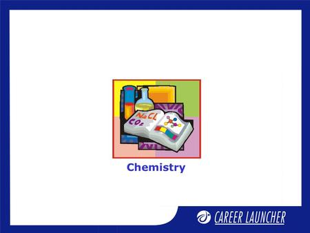 Chemistry. Chemical thermodynamics-II Session Objectives.