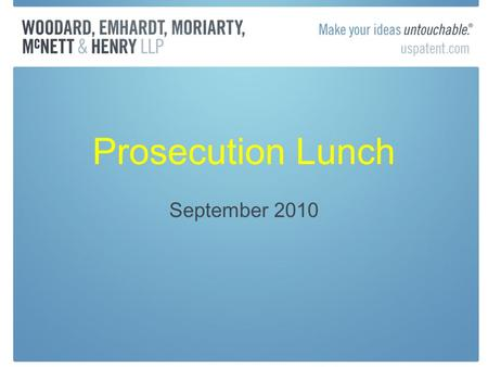 Prosecution Lunch September 2010. Trademark Public Advisory Mtg. Concerns about unauthorized practice of law by document mgmt services and others eFiling-