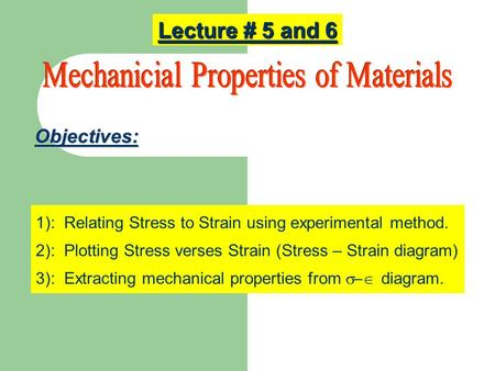 Mechanicial Properties of Materials