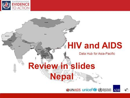 1 HIV and AIDS Data Hub for Asia-Pacific Review in slides Nepal.