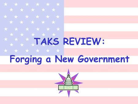 TAKS REVIEW: Forging a New Government. Articles of Confederation Weaknesses 1. 2. 3. 4. 5. Summarization 8.4C Strengths 1. 2. 3.