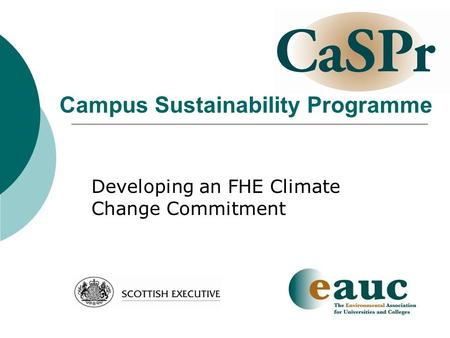 Campus Sustainability Programme Developing an FHE Climate Change Commitment.