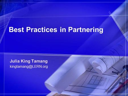 Best Practices in Partnering Julia King Tamang