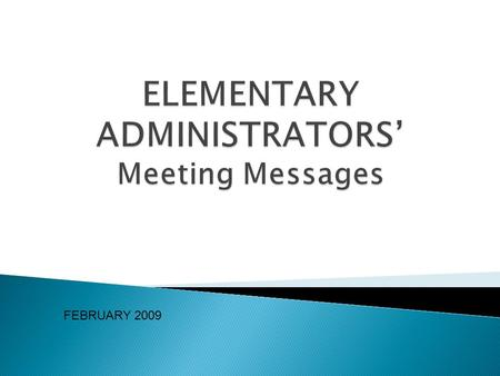 FEBRUARY 2009. KNOWLEDGE BUILDING  Time for Learning – design schedules and practices that ensure engagement in meaningful learning  Focused Instruction.