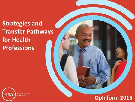OpInform 2015 Strategies and Transfer Pathways for Health Professions.