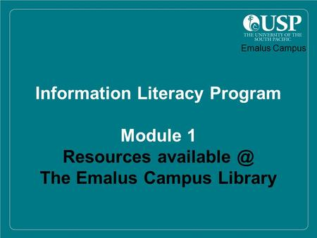 1 Information Literacy Program Module 1 Resources The Emalus Campus Library Emalus Campus.