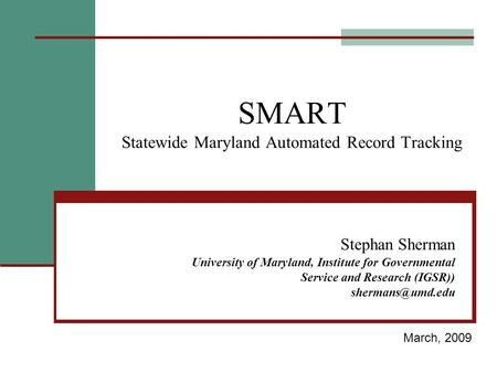 SMART Statewide Maryland Automated Record Tracking