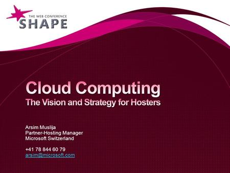 Cloud Computing The Vision and Strategy for Hosters