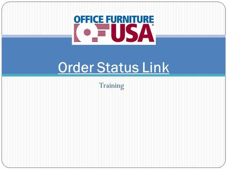 Training Order Status Link. Notification From Mayline Status: Not Entered/See Comments -------------------------------------------------------- OF/USA.