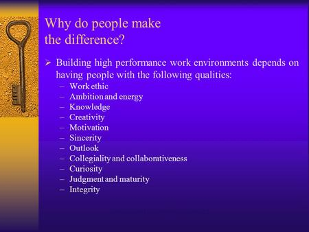 Management Fundamentals - Chapter 121 Why do people make the difference?  Building high performance work environments depends on having people with the.