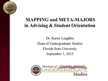 MAPPING and META-MAJORS in Advising & Student Orientation