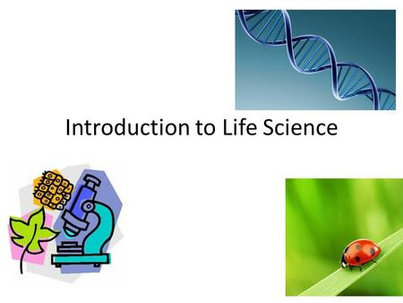 Introduction to Life Science