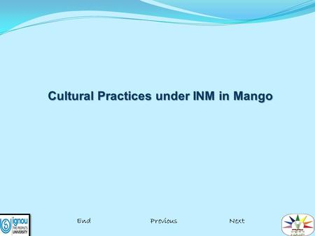 Cultural Practices under INM in Mango EndPreviousNext.