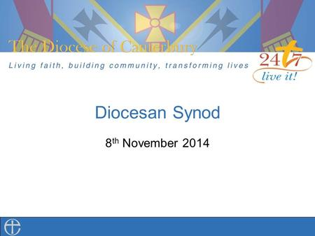 Diocesan Synod 8 th November 2014. The Diocese of Canterbury Environmental Policy Archdeacon Stephen Steve Price.