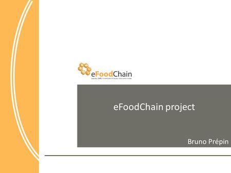 EFoodChain project Bruno Prépin.