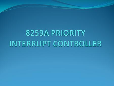 8086 has 2 interrupt inputs 1. NMI 2. INTR For application where we have interrupts from multiple sources, use an external device called a Priority Interrupt.