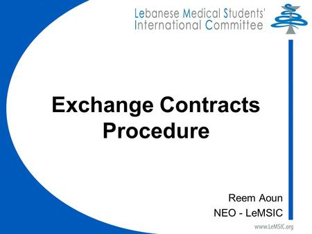 Exchange Contracts Procedure Reem Aoun NEO - LeMSIC.