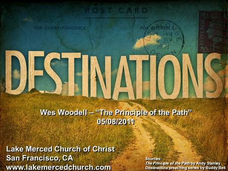 "Wes Woodell – ""The Principle of the Path"""