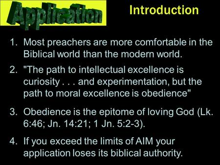 Introduction 1.Most preachers are more comfortable in the Biblical world than the modern world. 2.The path to intellectual excellence is curiosity...