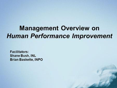 Management Overview on Human Performance Improvement