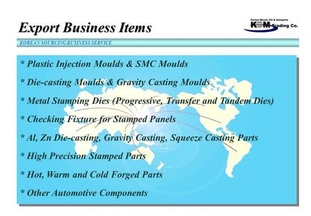Export Business Items * Plastic Injection Moulds & SMC Moulds