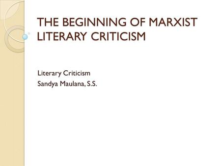 marxist literary analysis Marxism working at the edges of economic history, political theory, and literary   that is, i assume that the act of literary analysis (including formal analysis).