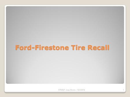 Ford-Firestone Tire Recall