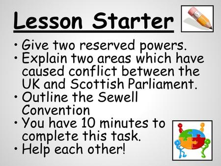 Lesson Starter Give two reserved powers.