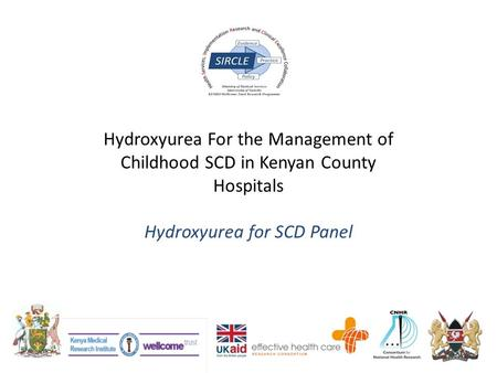 Hydroxyurea For the Management of Childhood SCD in Kenyan County Hospitals Hydroxyurea for SCD Panel.