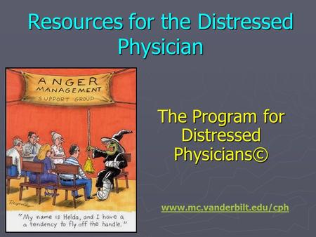 Resources for the Distressed Physician