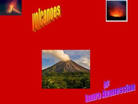, Volcanoes are cracks in the earths crust when there is to much pressure liquid magma shoots into the crust and a volcano is formed. Firstly its active.