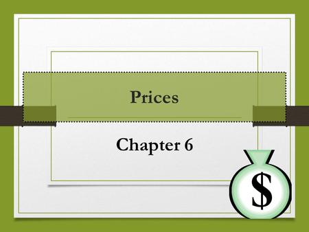 Prices Chapter 6. Lesson 1: How Prices Work Essential Question: How do prices help determine What, How, and For Whom to produce?